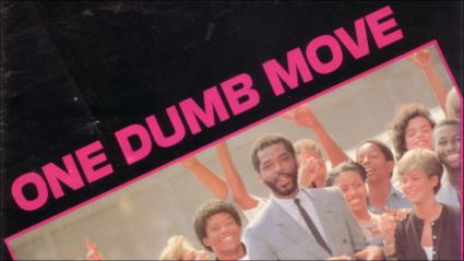 One Dumb Move